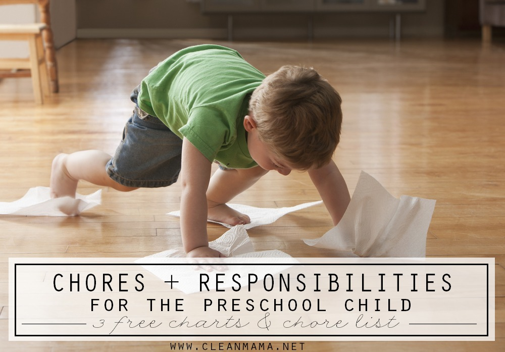 Chores + Responsibilities for the Preschool Child via Clean Mama