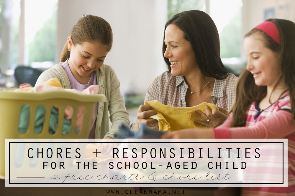 Chores and Responsibilities for the School-Aged Child via Clean Mama