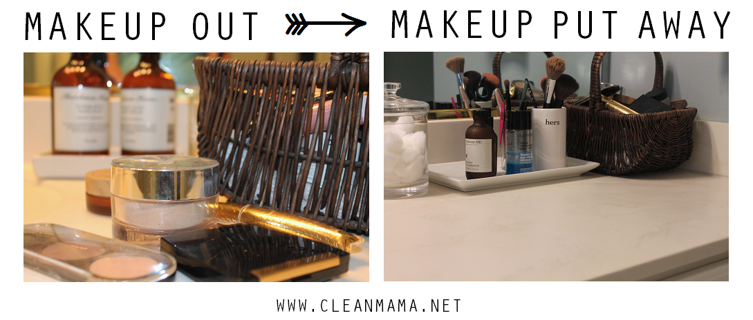 Makeup Out - Makeup Put Away via Clean Mama