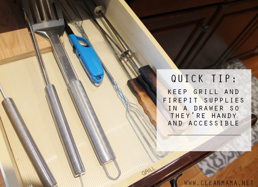 Quick Tip - Keep Grill and Firepit Supplies in a Drawer so They're Handy and Accessible via Clean Mama