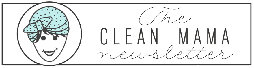 The Clean Mama Newsletter Logo