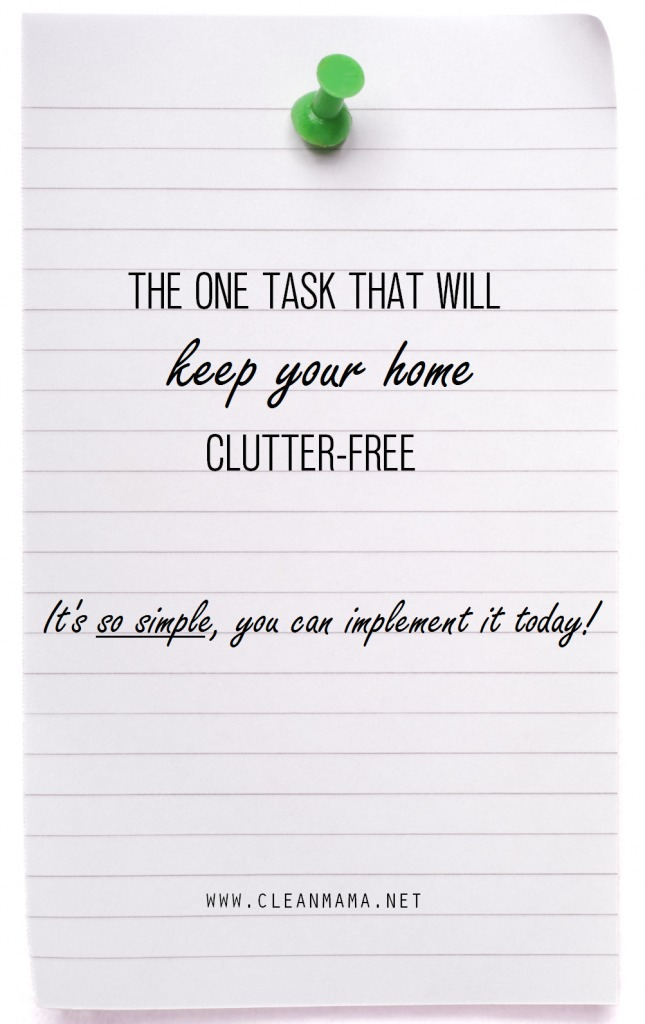 The One Task That Will Keep Your Home Clutter-Free 2 via Clean Mama