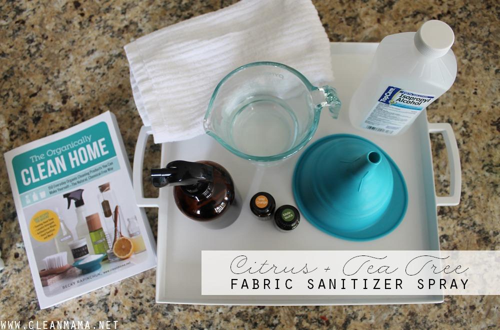 Citrus + Tea Tree Fabric Sanitizer via Clean Mama