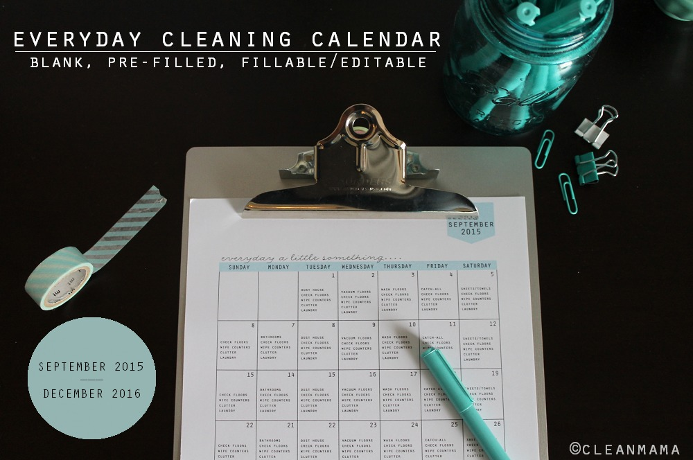 Clean Mama's Everyday Cleaning Calendar - September 2015-December 2016 - Clean Mama