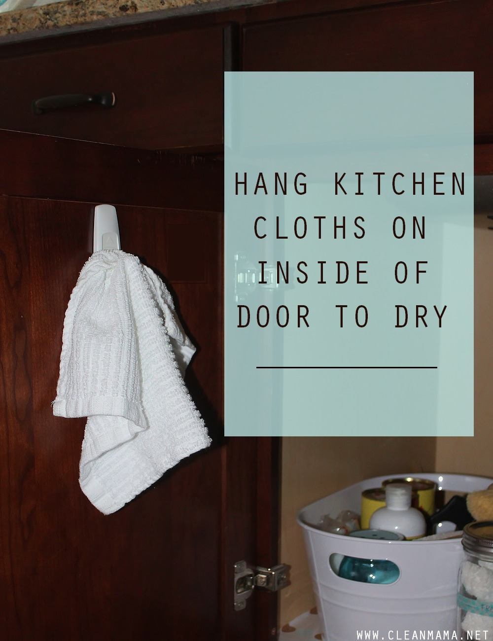 Hang Kitchen Cloths on the Back of Cupboard Door to Dry via Clean Mama
