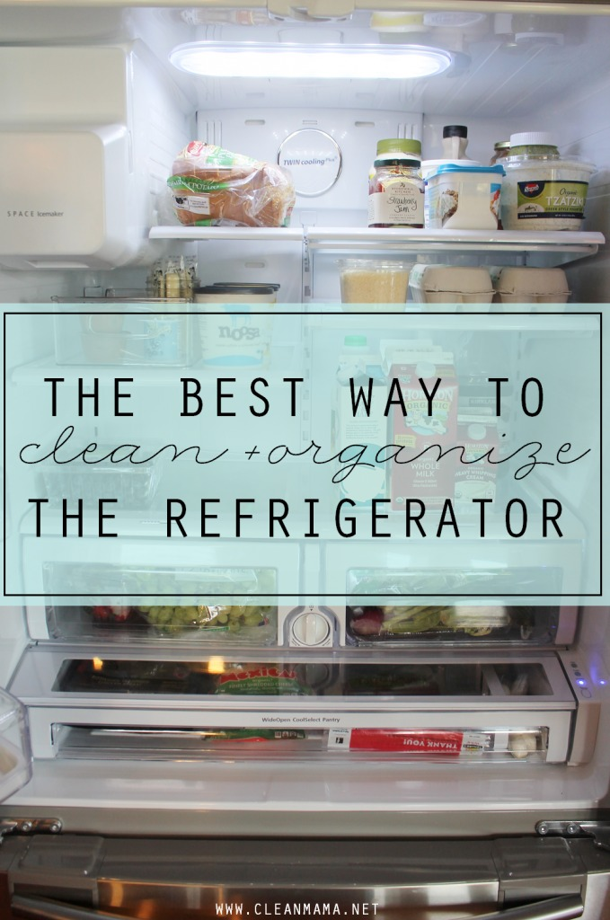 The Best Way to Clean and Organize Your Refrigerator via Clean Mama
