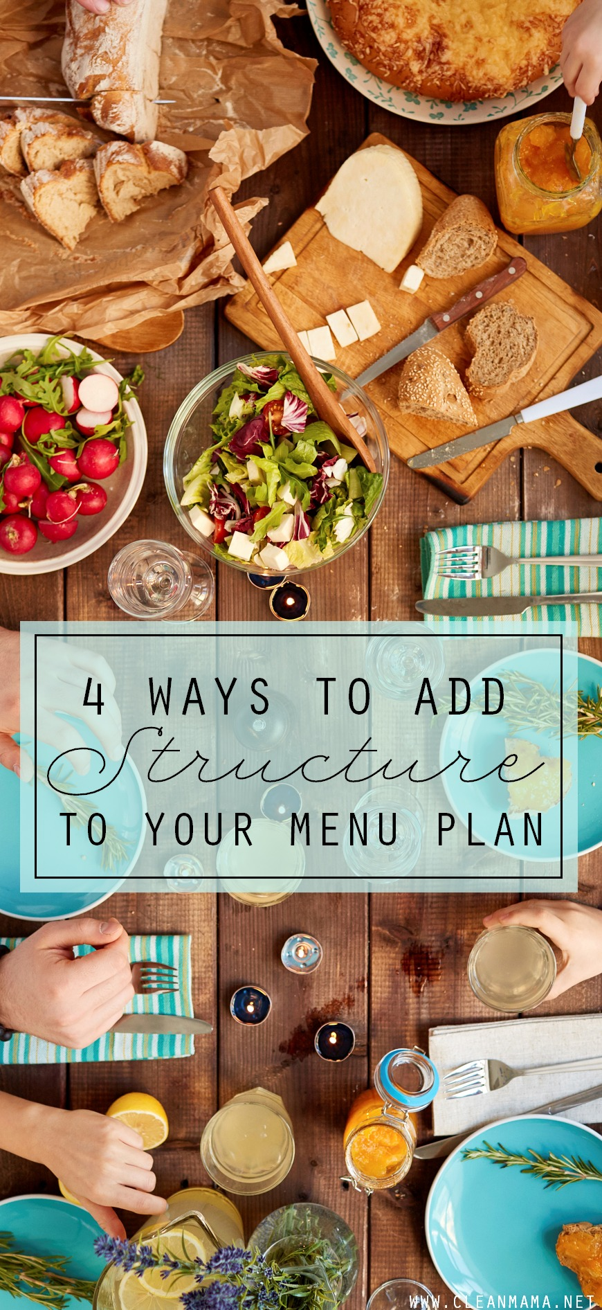 4 Ways to Add Structure to Your Menu Plan via Clean Mama