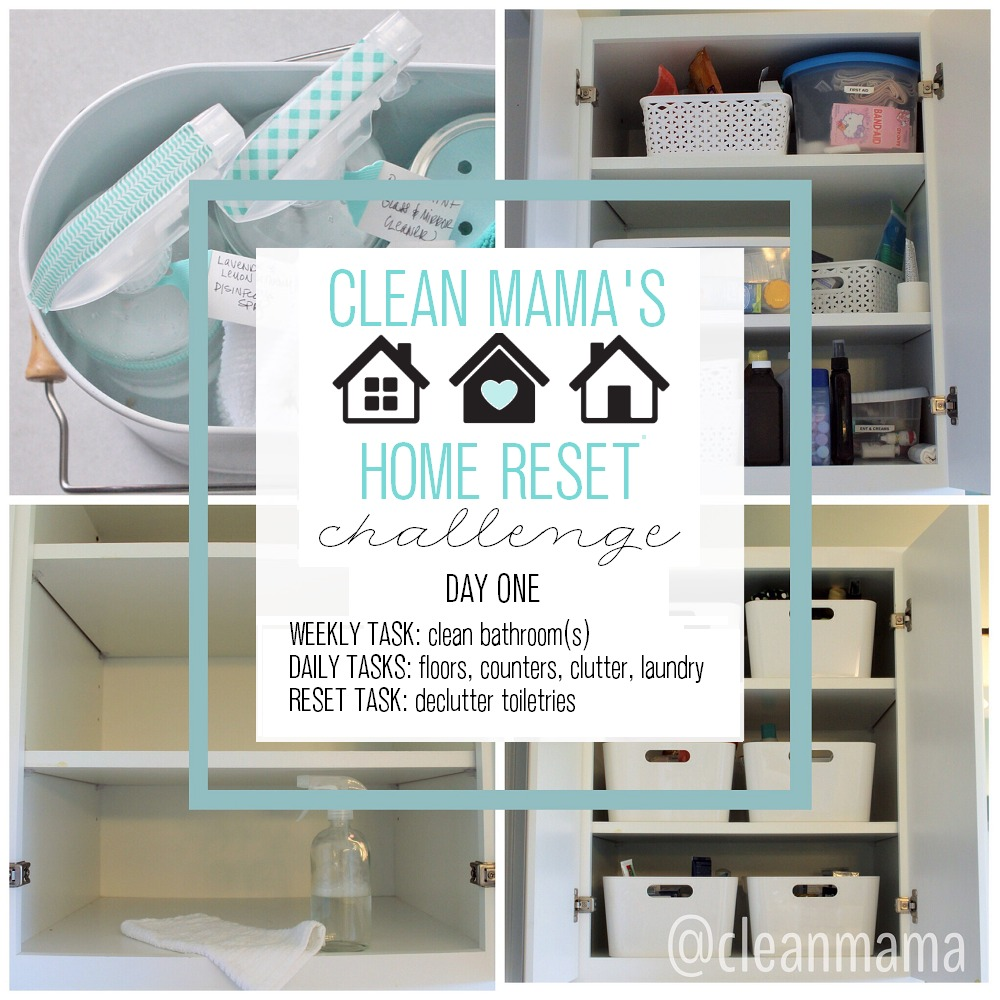 Clean Mama's Home Reset Challenge - DAY ONE