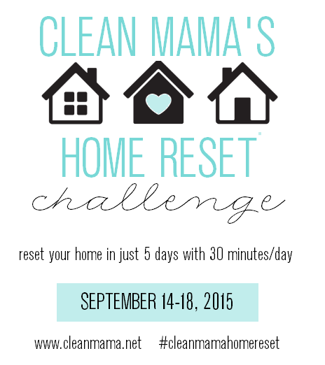Clean Mama's Home Reset Challenge via Clean Mama