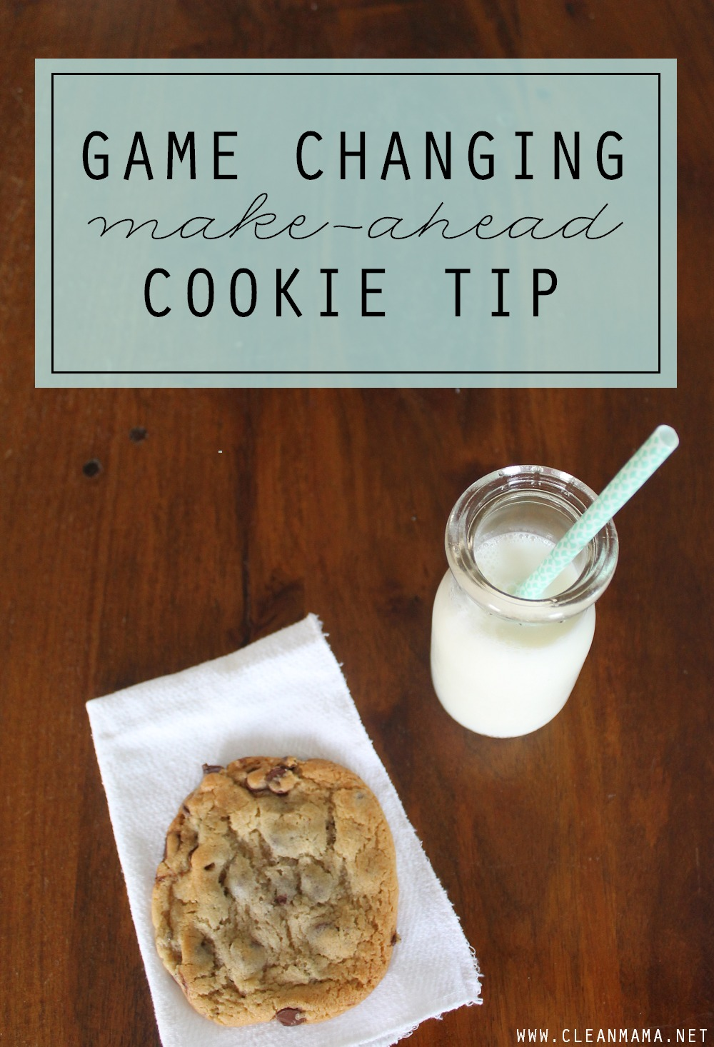 Game Changing Make-Ahead Cookie Tip via Clean Mama
