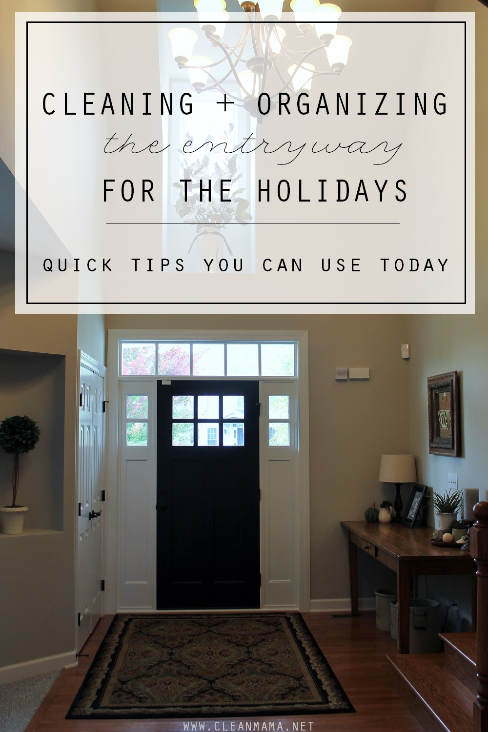 Cleaning + Organizing the Entryway for the Holidays - Quick Tips You Can Use Today via Clean Mama