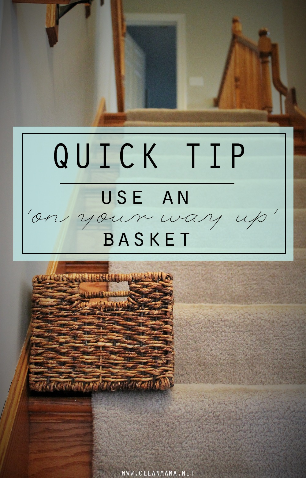 Quick Tip - Use An On Your Way Up Basket via Clean Mama