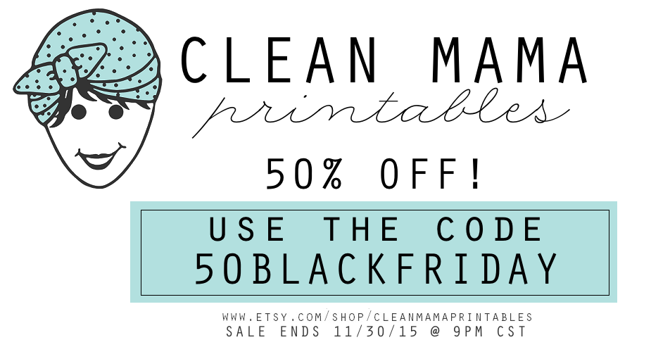 Clean Mama Printables BLACK FRIDAY SALE via Clean Mama