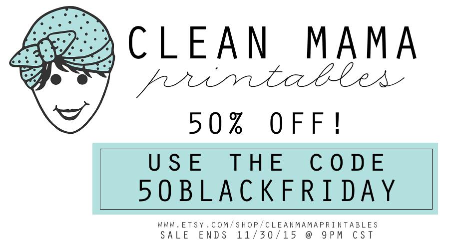 Clean Mama Printables BLACK FRIDAY SALE via Clean Mama