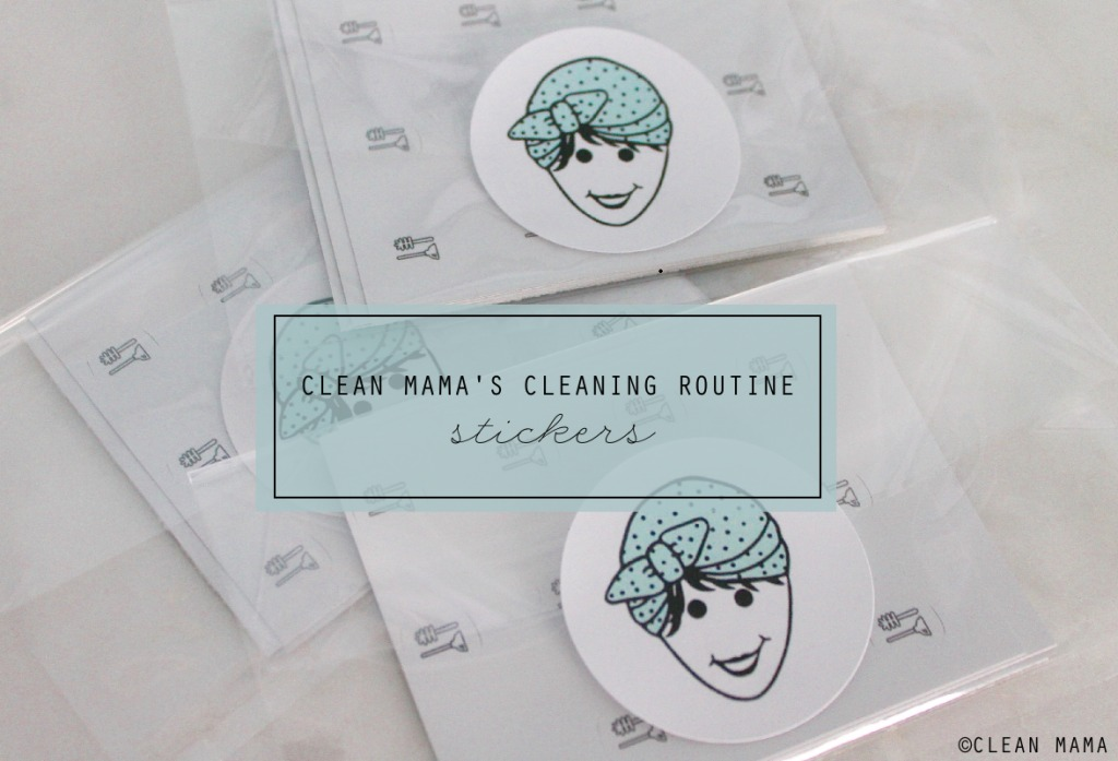 Clean Mama's Cleaning Routine Stickers - Clean Mama