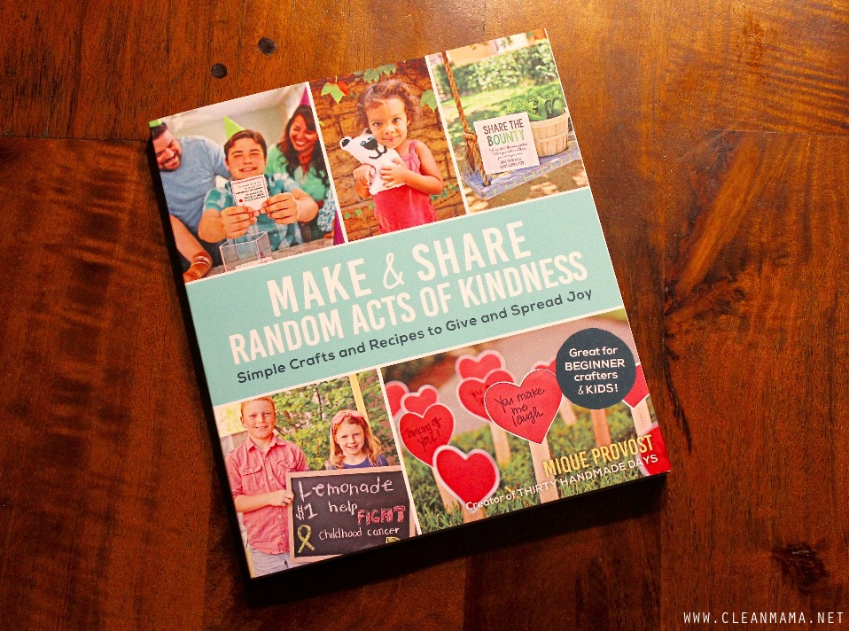Make & Share Random Acts of Kindness - Clean Mama