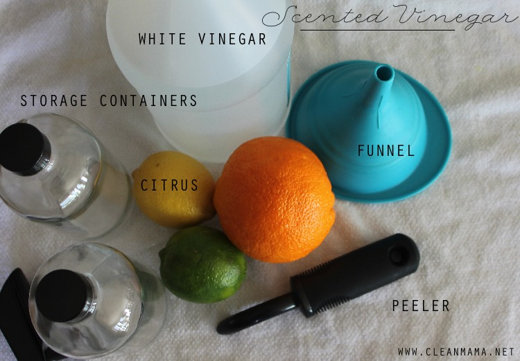 Supplies for Scented Vinegar - Clean Mama
