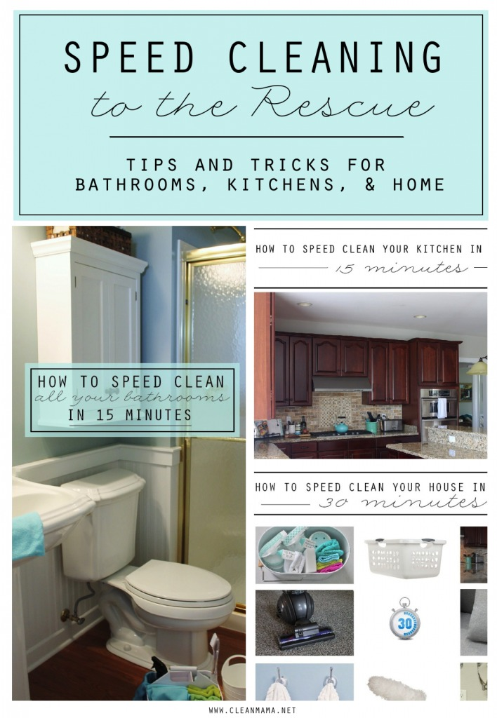 Speed Cleaning to the Rescue - tips and tricks for bathrooms, kitchens, and home - Clean Mama