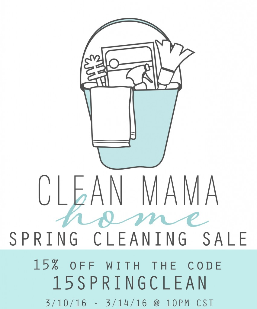 Clean Mama Home Spring Cleaning Sale