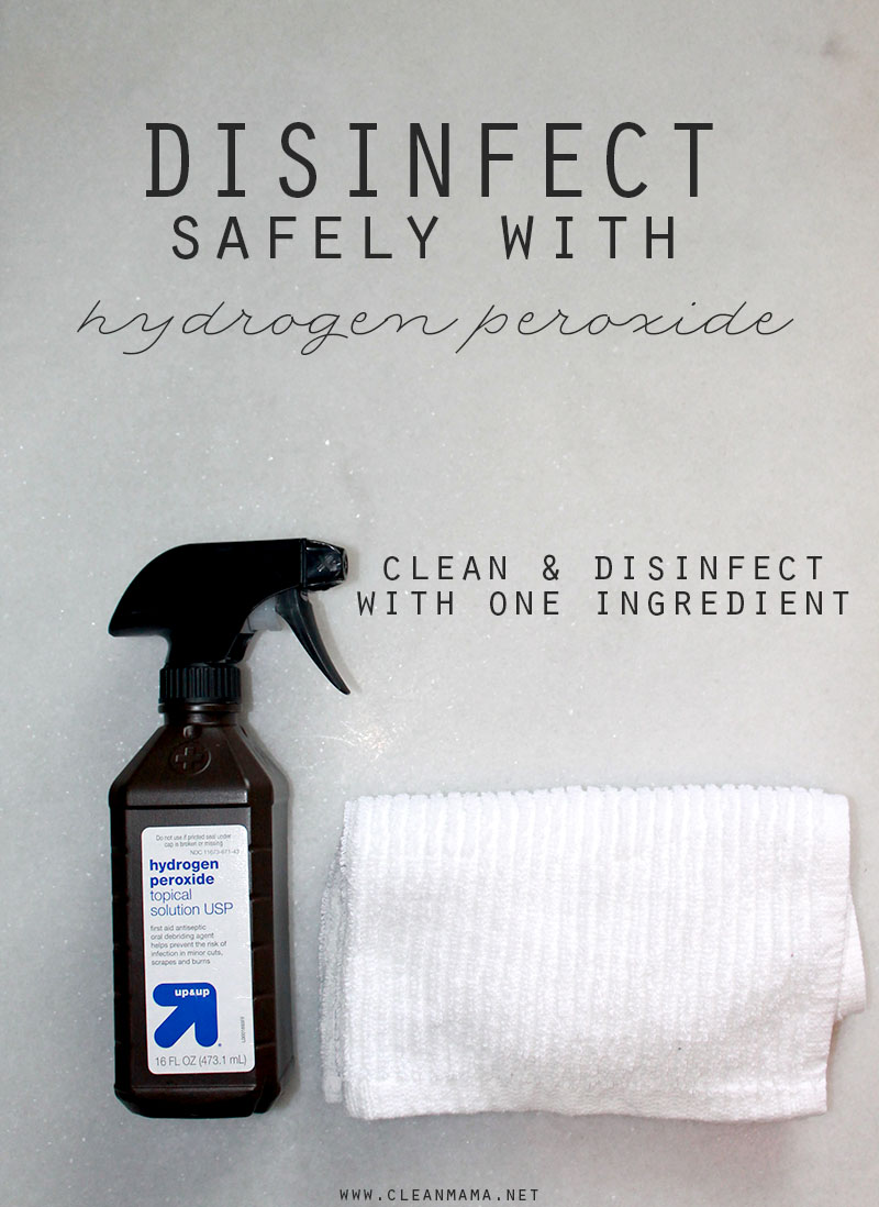 Quick Tip : Disinfect with Hydrogen Peroxide