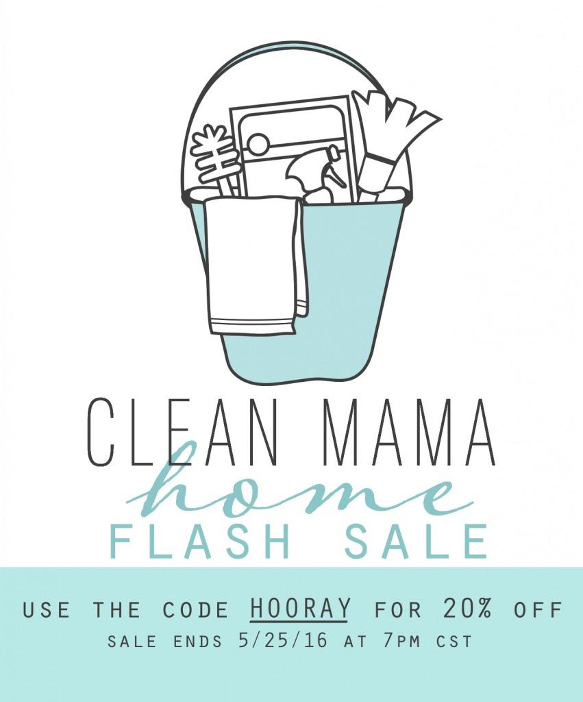 Clean Mama Home FLASH Sale