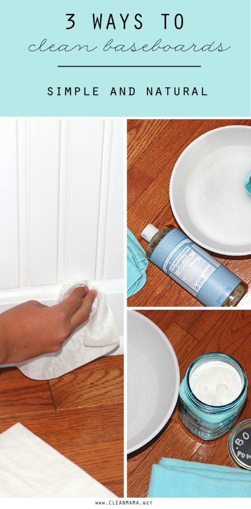 3 Ways To Clean Baseboards - Simple + Natural - Clean Mama