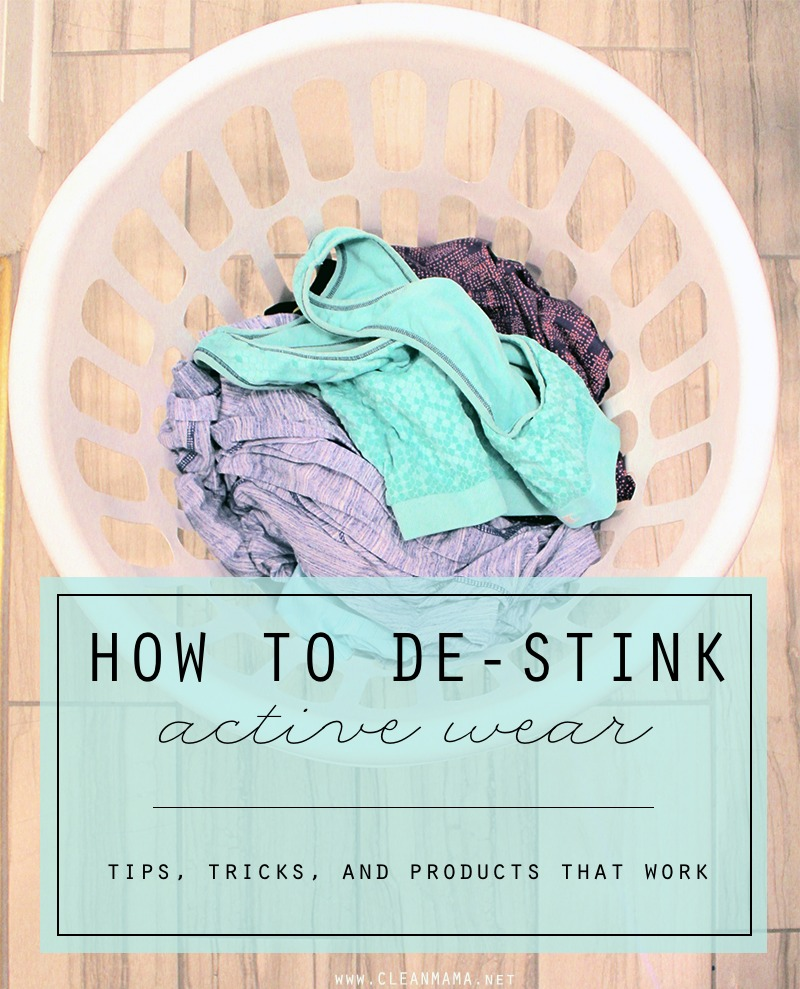 How to De-Stink Active Wear - Clean Mama