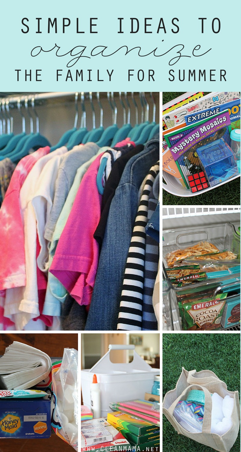 Simple Ideas to Organize the Family for Summer - Clean Mama