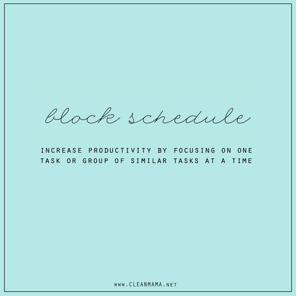 Block Schedule - Clean Mama