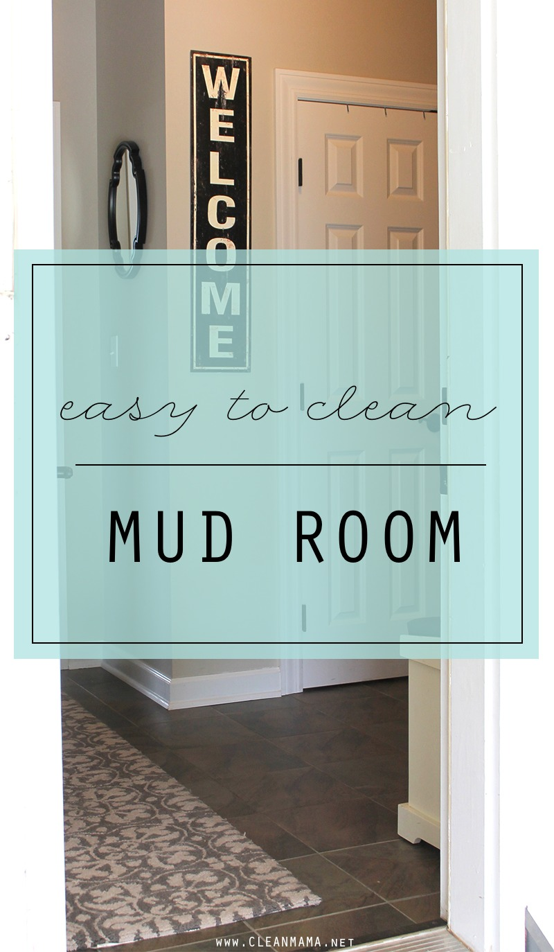 Easy to Clean Mud Room - Clean Mama