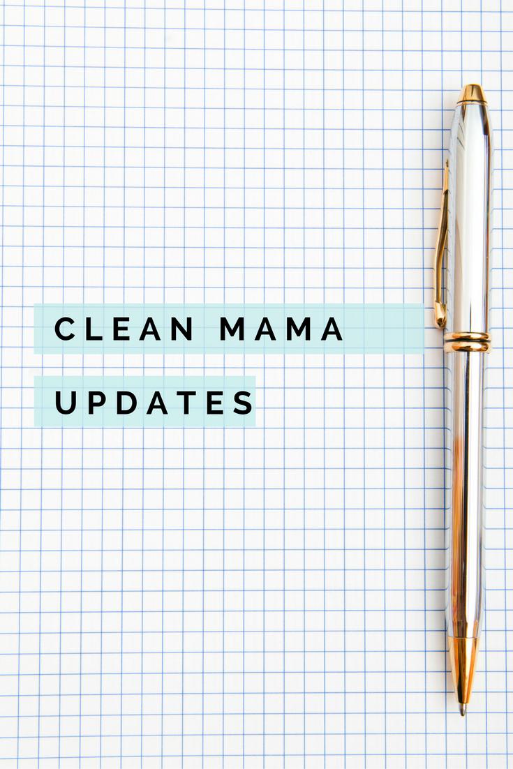 Clean Mama Updates - Clean Mama