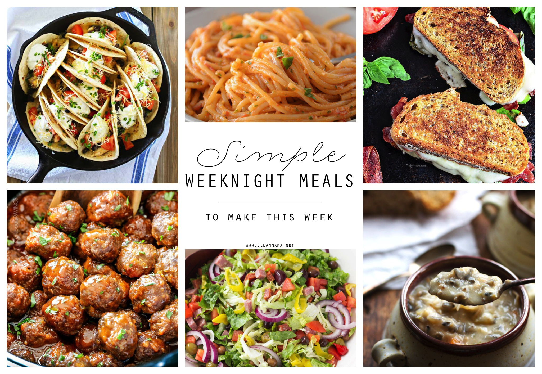 Simple Weeknight Meals to Make this Week - Clean Mama