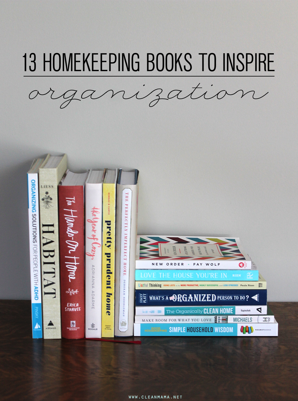 13-books-to-inspire-organization-clean-mama