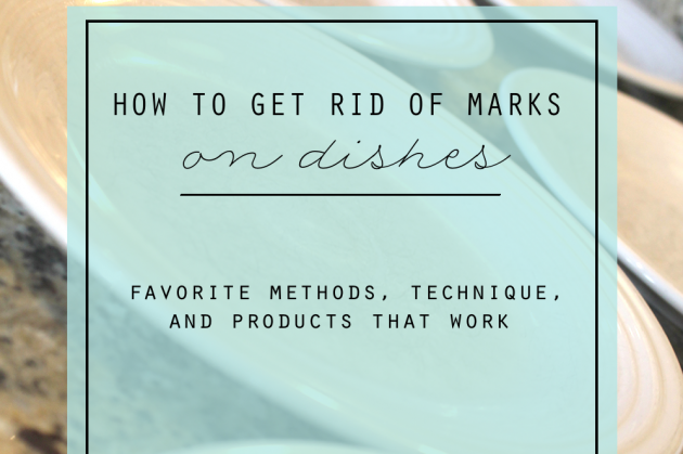 How to Get Rid of Marks on Dishes