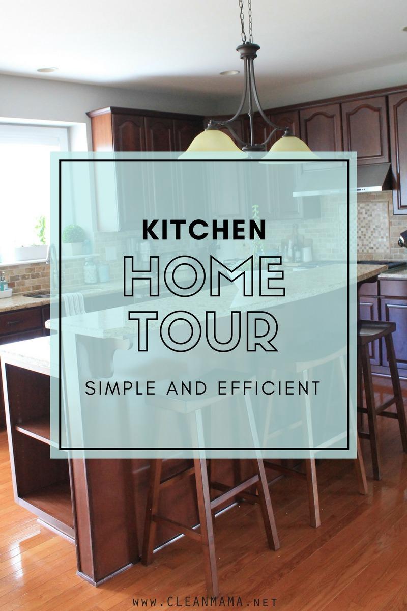 Home Tour : A Simple + Efficient Kitchen