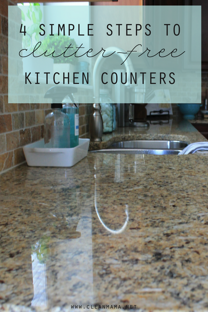 4 Simple Steps To Clutter Free Kitchen Counters Clean Mama