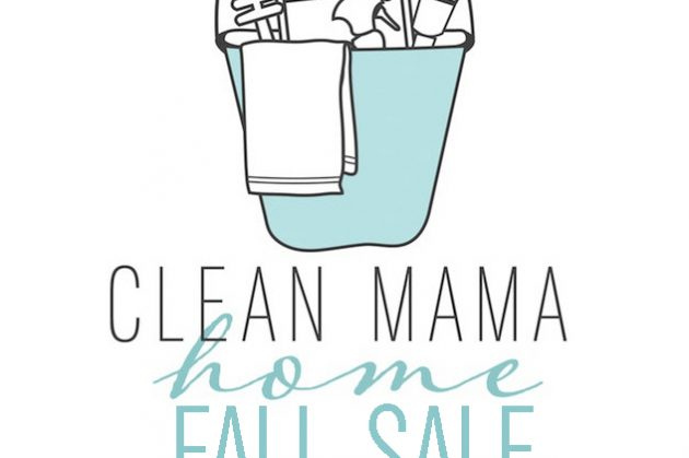 Clean Mama Home FALL SALE!