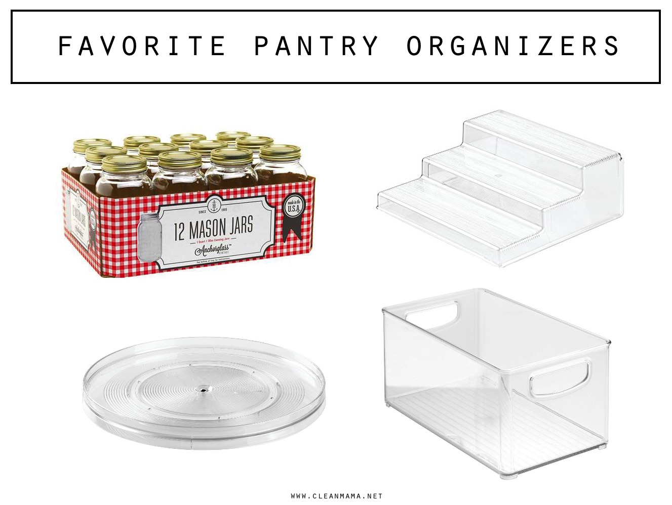 favorite-pantry-organizers-clean-mama