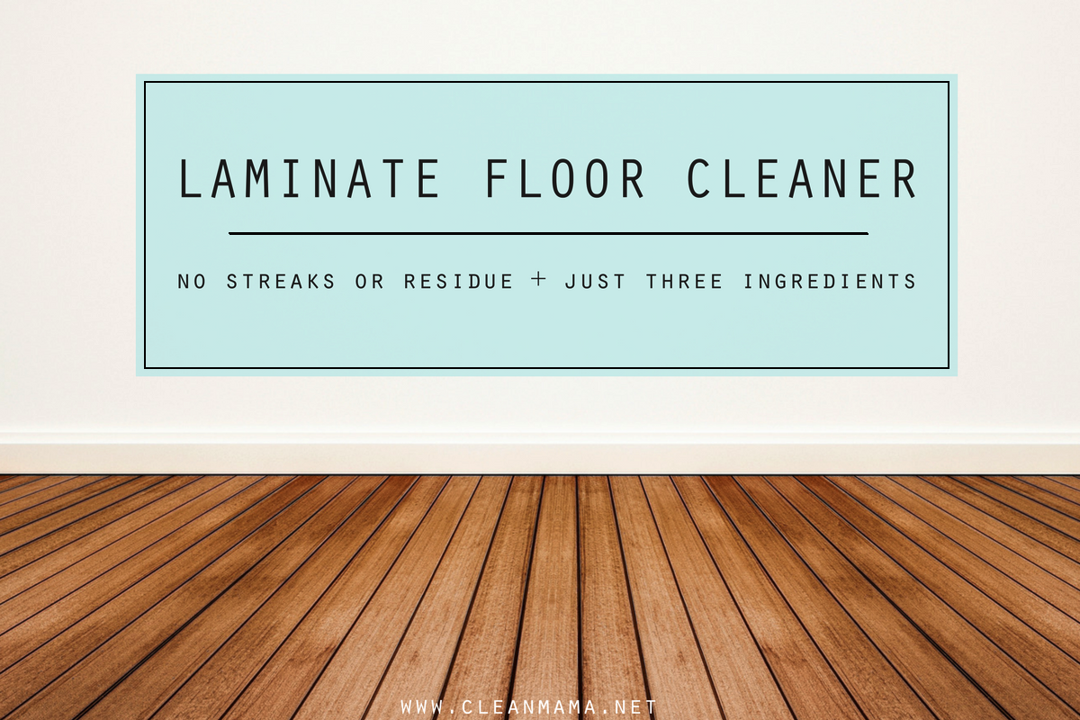 Laminate Floor Care : Diy laminate floor cleaner clean mama