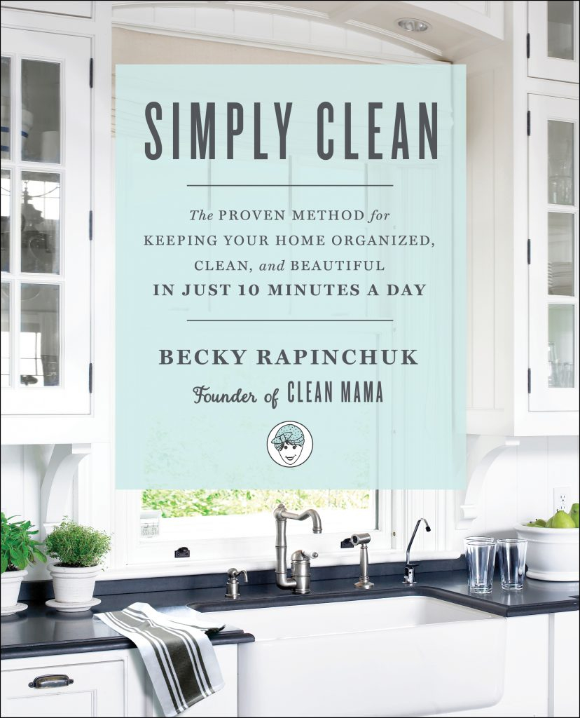 simply-clean-the-proven-method-for-keeping-your-home-organized-clean-and-beautiful-in-just-10-mnutes-a-day