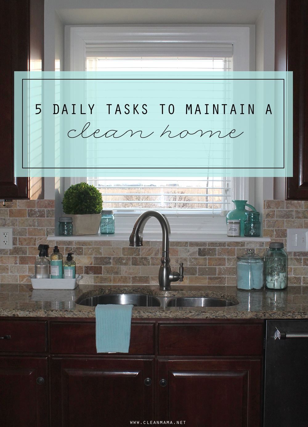 5 Daily Tasks to Maintain a Clean Home - Clean Mama