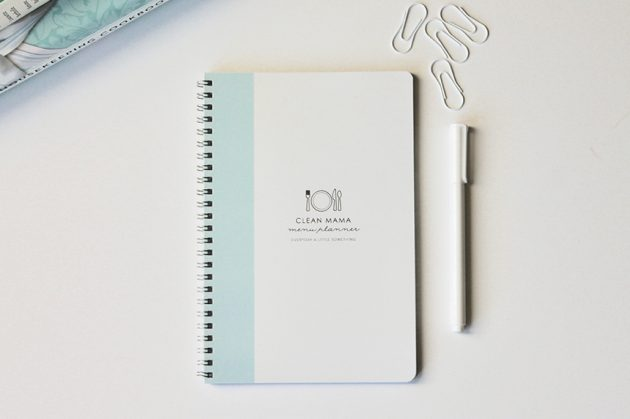 The Clean Mama MENU Planner!