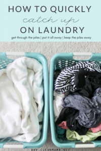 How to Quickly Catch Up On Laundry