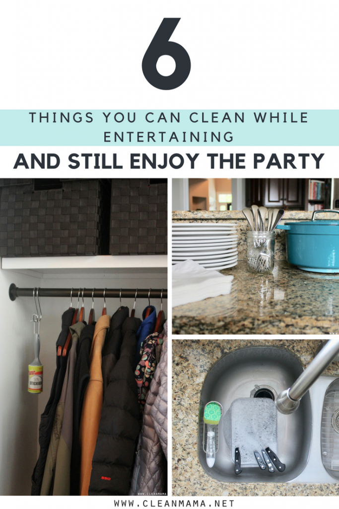 6 Things You Can Clean While Entertaining (and Still Enjoy the Party) - Clean Mama