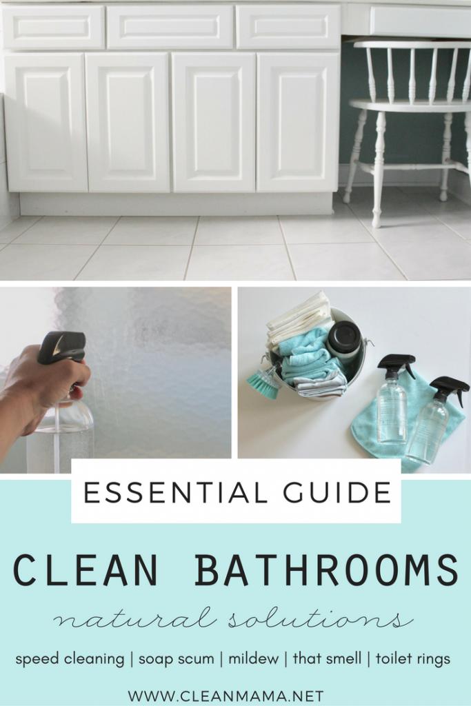 The Essential Guide – Clean Bathrooms – Clean Mama