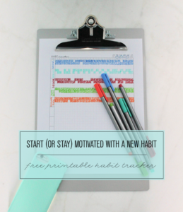 Start or Stay Motivated with a New Habit – Free Printable Habit Tracker
