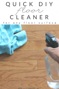 Quick DIY Floor Cleaner (for any floor surface)