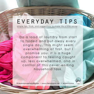 Everyday Tips : Do a Load of Laundry Every Day