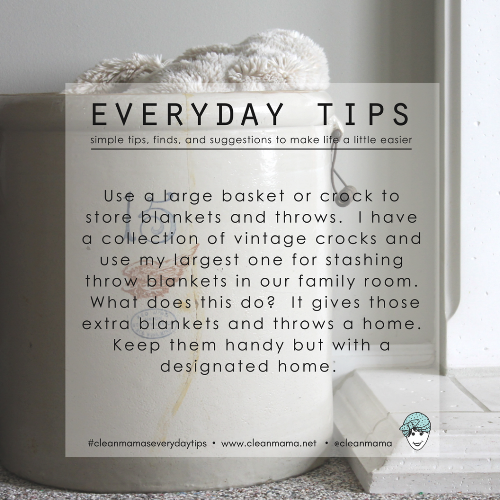 Everyday Tips : Contain Blankets + Throws