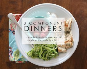 3 Component Dinners